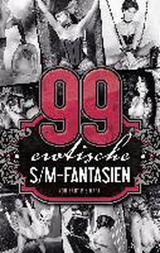 Boek cover 99 erotische SM-Fantasien van A.D. Smith (Paperback)