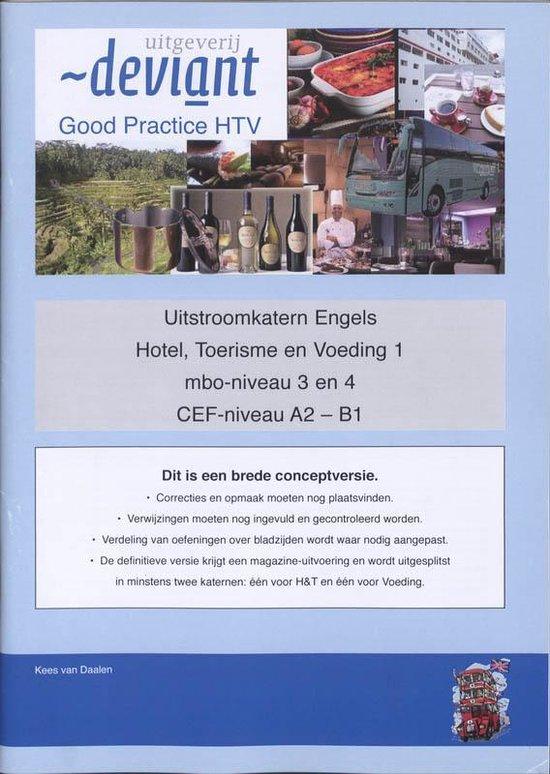 Good Practice - Uitstroomkatern Engels - Toerisme en Voeding 1 - Kees van Daalen |