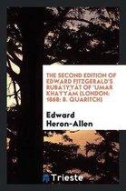 The Second Edition of Edward Fitzgerald's Rub 'iyy t of 'umar Khayy m (London