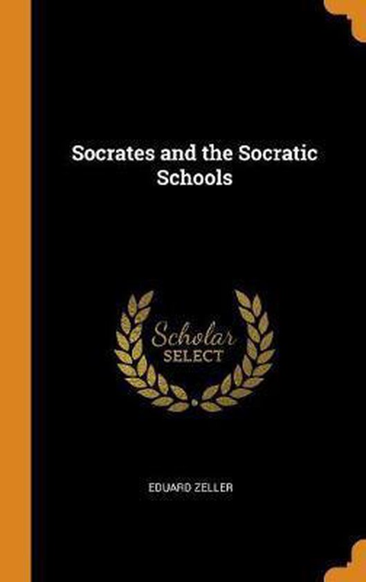 Socrates and the Socratic Schools