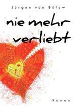 Nie mehr verliebt
