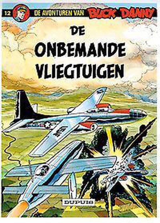 Buck Danny: 012 De onbemande vliegtuigen - Victor Hubinon |