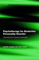 Boek cover Psychotherapy for Borderline Personality Disorder van Anthony Bateman