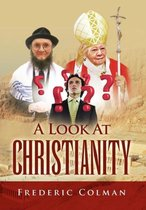 A Look at Christianity