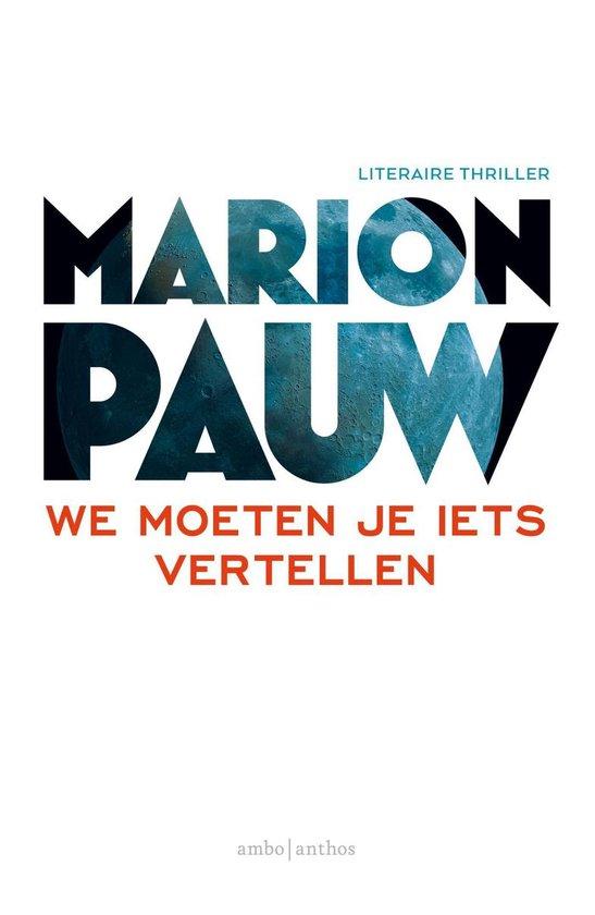 We moeten je iets vertellen - Marion Pauw |