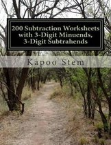 200 Subtraction Worksheets with 3-Digit Minuends, 3-Digit Subtrahends