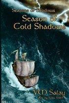 Season of Cold Shadows