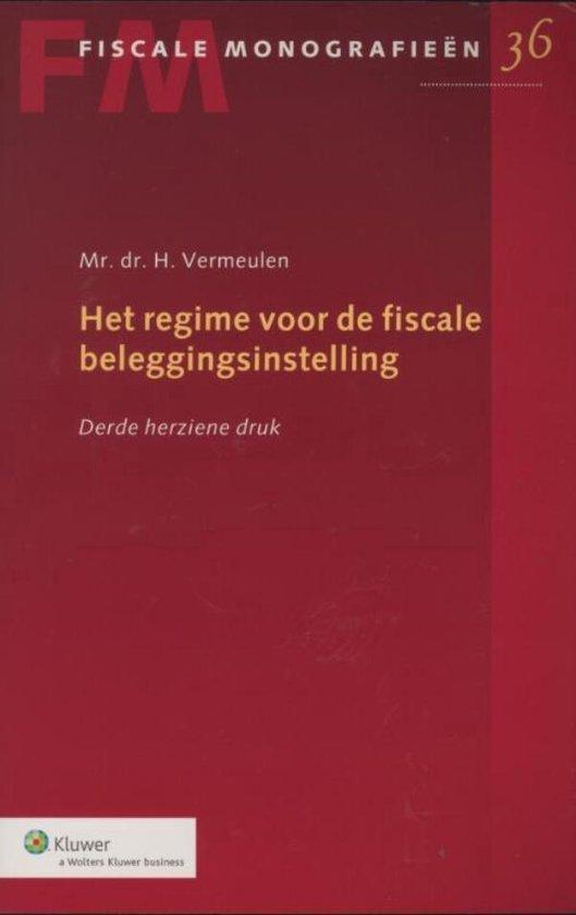 Het regime voor de fiscale beleggingsinstelling - Wolters Kluwer Nederland B.V. |