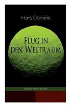 Flug in den Weltraum (Science-Fiction-Roman)