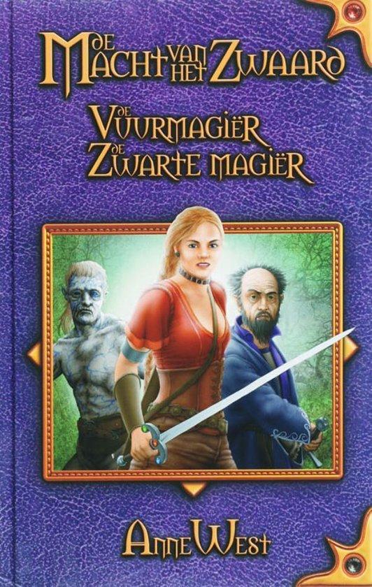 Cover van het boek 'De Macht van het Zwaard / 2 De vuurmagiër / De zwarte magiër' van A. West