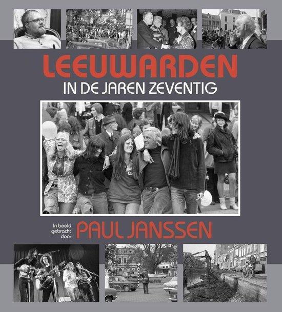 Leeuwarden in de jaren zeventig - none | Fthsonline.com