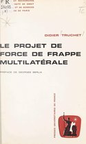Le projet de force de frappe multilatérale