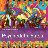 Psychedelic Salsa. The Rough Guide