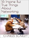 16 Insane But True Things About Networking