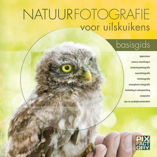 Natuurfotografie voor uilskuikens - Daan Schoonhoven | Readingchampions.org.uk