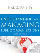 Boek cover Understanding and Managing Public Organizations van Hal G. Rainey
