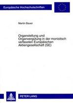 Organstellung Und Organvergutung in Der Monistisch Verfassten Europaischen Aktiengesellschaft (Se)