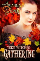 Teen Witches: Gathering