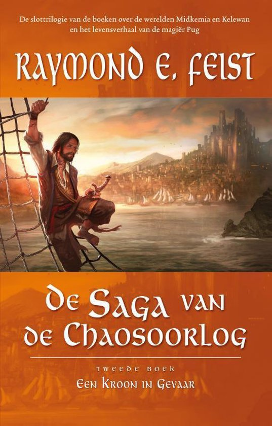 Saga van de Chaosoorlog 2 - Een kroon in gevaar - R. Feist pdf epub