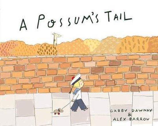 Boek cover A Possums Tail van Gabby Dawnay (Paperback)