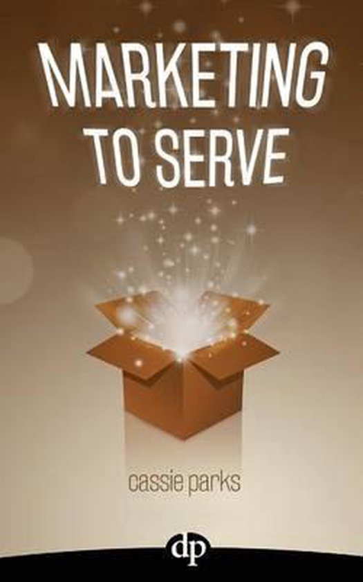Marketing to Serve