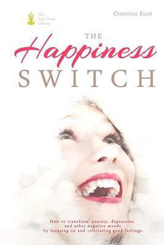 The Happiness Switch