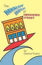 The Hawaiian Hiatus of Herkimer Street
