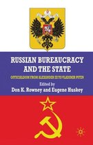 Russian Bureaucracy and the State