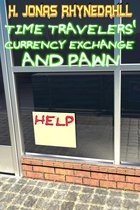 Time Travelers' Currency Exchand and Pawn