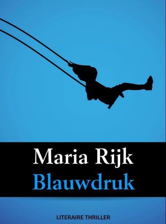 Blauwdruk - Maria Rijk pdf epub