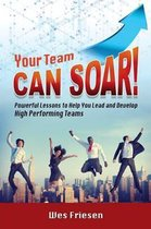 Your Team Can Soar!