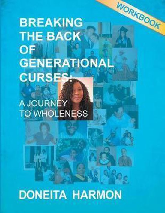 Breaking the Back of Generational Curses Workbook