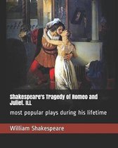 Shakespeare's Tragedy of Romeo and Juliet. ILL