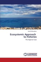 Ecosystemic Approach to Fisheries