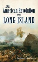The American Revolution on Long Island