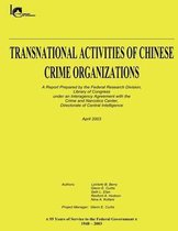 Transnational Activities of Chinese Crime Organizations