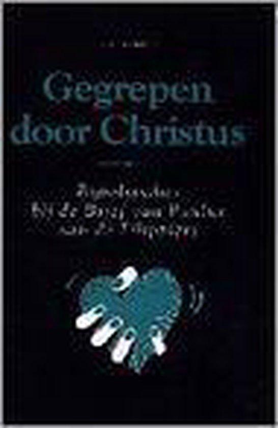 Gegrepen door Christus - Kramer, G.H. |