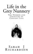 Life in the Grey Nunnery