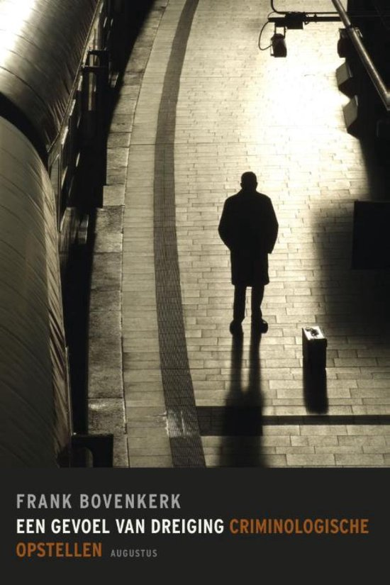 Een gevoel van dreiging - Frank Bovenkerk |