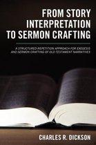 From Story Interpretation to Sermon Crafting