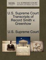 U.S. Supreme Court Transcripts of Record Smith V. Greenhow