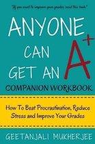 Anyone Can Get an A+ Companion Workbook