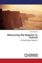 Measuring the Regions in Ireland