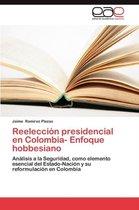 Reeleccion Presidencial En Colombia- Enfoque Hobbesiano