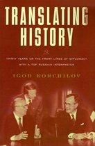 Boek cover Translating History van Igor Korchilov