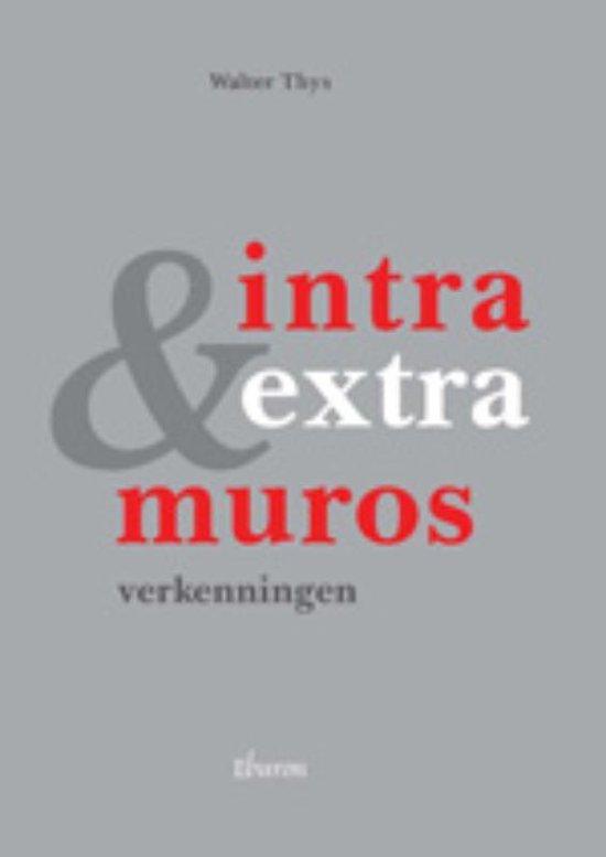 Intra & Extra Muros