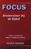 Focus - Breintrainer bij de bijbel - OT deel 2