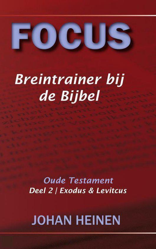 Focus - Breintrainer bij de bijbel - OT deel 2 - Johan Heinen pdf epub