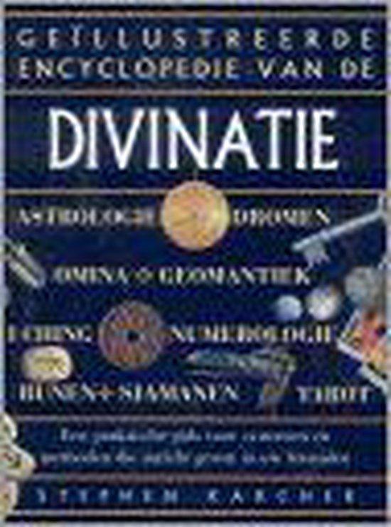 Geïllustreerde encyclopedie van de Divinatie - Stephen Karcher  