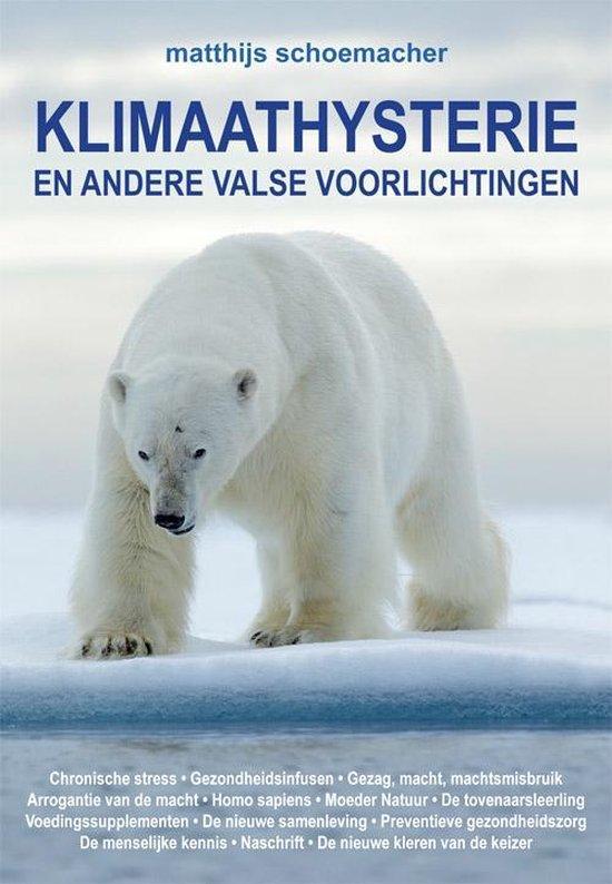 Klimaathysterie - Matthijs Schoemacher